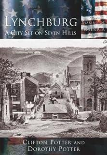 Lynchburg:: A City Set on Seven Hills