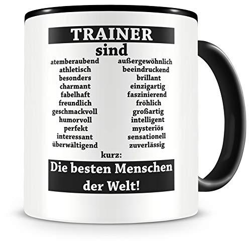 Samunshi® Trainer sind Tasse Beruf Geschenk Kaffeetasse Teetasse Kaffeepott Kaffeebecher Becher (Trainer sind. 300ml schwarz/schwarz)