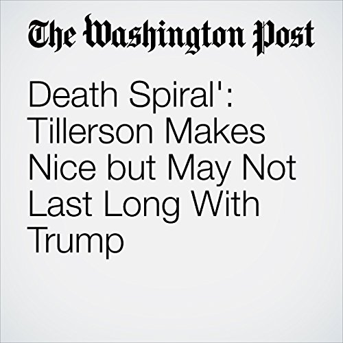'Death Spiral': Tillerson Makes Nice but May Not Last Long With Trump copertina
