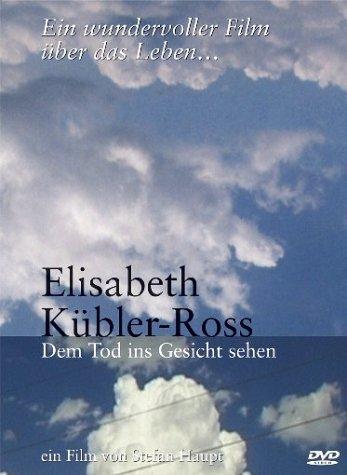 Elisabeth Kübler-Ross - Dem Tod ins Gesicht sehen [Alemania] [DVD]
