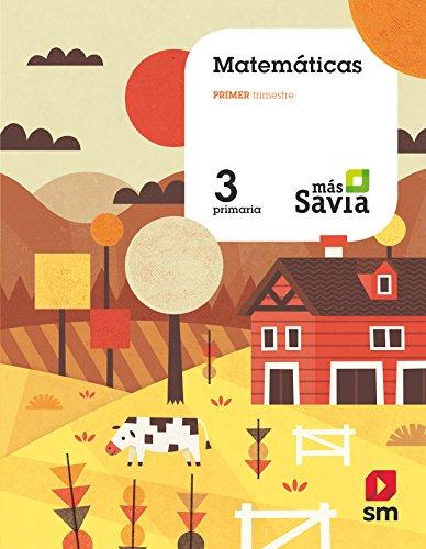 Matemáticas. 3 Primaria. Más Savia.: CLM, CYL, LR,  NAV, PV, MAD