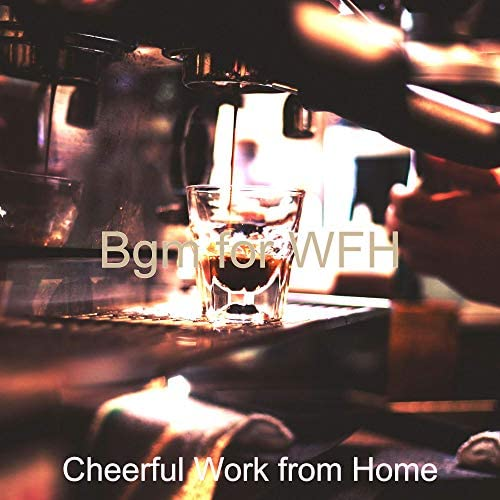 Cheerful Work from Home