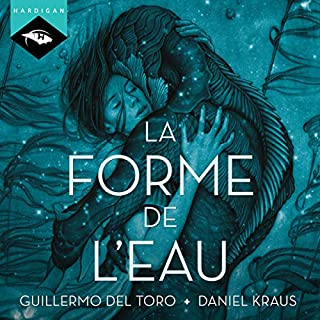 La forme de l'eau audiobook cover art