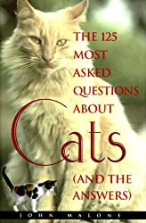 Image: 125 Most Asked Questions About Cats (And the Answers), by John Malone (Author). Publisher: MJF Books; New Ed edition (June 1, 1998)