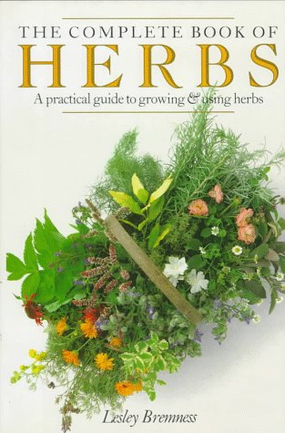 One of the best gardening books for beginners: The Complete Book Of Herbs #aNestWithAYard #book #gardenBook #backyardGarden #garden #gardening #gardenTips #gardencare