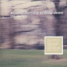 Sunday Morning Coming Down V.2