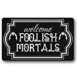 Tobe Yours Doormat- Welcome Foolish Mortals Funny Halloween Spooky Doormat Autumn Thanksgiving Indoor Outdoor Door Mat Rug Area Rug Decor Door Mat 18x30 inch