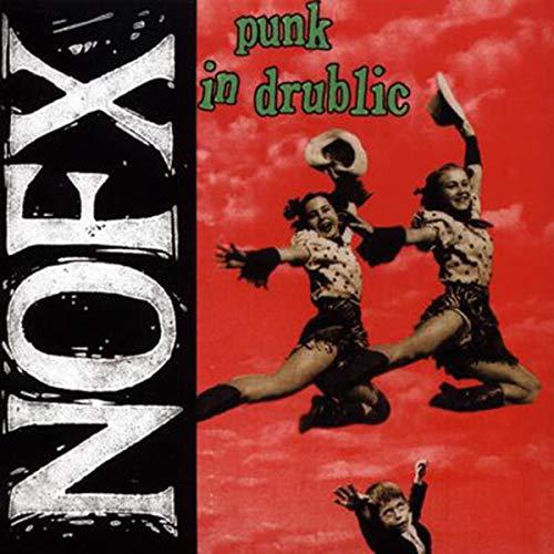 Punk In Drublic [Explicit]