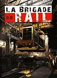La brigade du rail, Tome 3 - Requiem chez les cheminots : Edition spéciale avec un ex-libris numéroté et signé