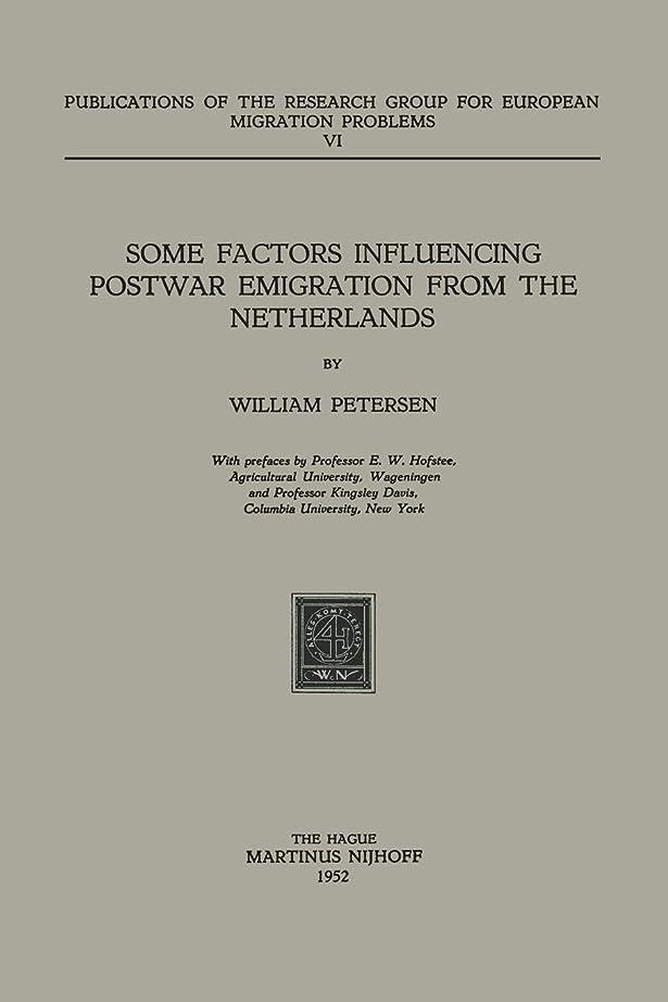誠実さ衣類言語学Some Factors Influencing Postwar Emigration from the Netherlands (Research Group for European Migration Problems)