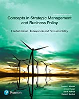 Concepts in Strategic Management and Business Policy: Globalization, Innovation and Sustainability, 15th Edition Front Cover