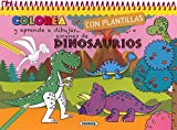 Dinosaurios (Colorea y aprende a dibujar con plantillas)