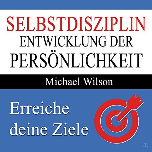 Selbstdisziplin: Entwicklung der Persönlichkeit Titelbild