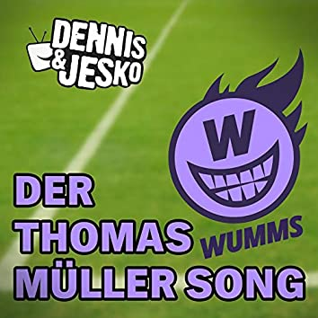 Der Thomas Müller Song
