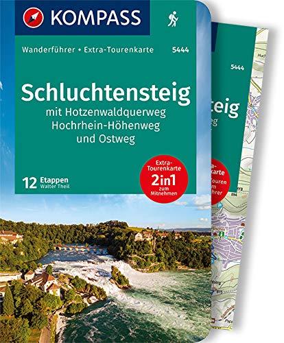 KOMPASS Wanderführer Schluchtensteig, mit Hotzenwaldquerweg, Hochrhein-Höhenweg und Ostweg 1:50.000: Wanderführer mit Extra-Tourenkarte 1:50.000, 12 Tagesetappen, GPX-Daten zum Download.: 5444