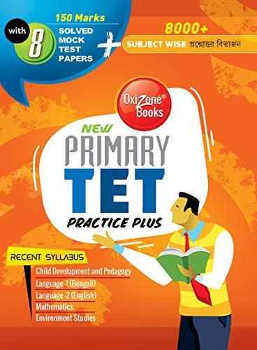 Oxizone Books New Primary TET Practice Plus in Bengali - 2nd Edition