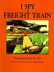 I Spy a Freight Train by Lucy Micklethwait