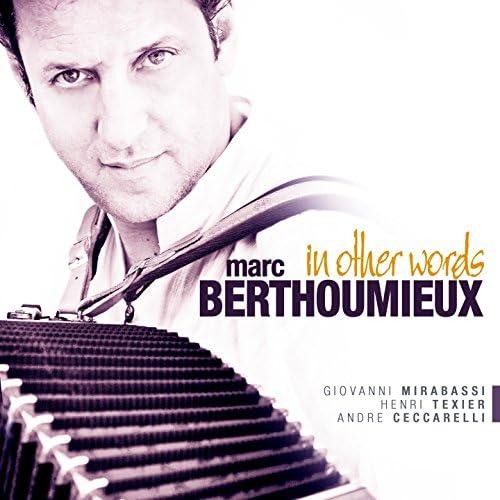 Marc Berthoumieux feat. Giovanni Mirabassi, Henri Texier & André Ceccarelli