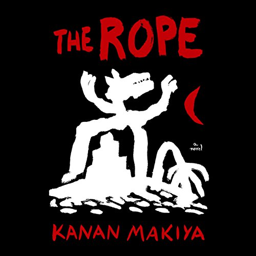The Rope     A Novel              By:                                                                                                                                 Kanan Makiya                               Narrated by:                                                                                                                                 Steve West,                                                                                        John Lee                      Length: 11 hrs and 58 mins     14 ratings     Overall 4.1