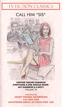 "CALL HIM ""SIS"" (TV FICTION CLASSICS Book 78) (English Edition) par [Sandy Thomas]"