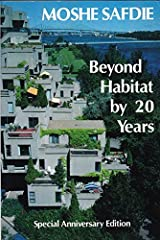 Beyond Habitat by 20 Years/Special Anniversary Edition Paperback