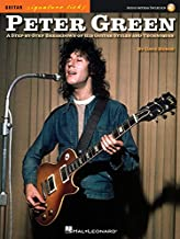 Peter Green - Signature Licks: A Step-by-Step Breakdown of His Playing Techniques (Guitar Signature Licks)