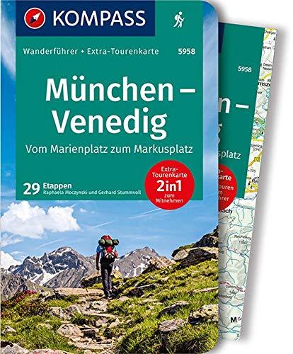 KV WF 5958 München,Venedig,vom Marienpl: Wanderführer mit Extra-Tourenkarte 1:190.000, 29 Etappen, GPX-Daten zum Download. (KOMPASS-Wanderführer, Band 5958)