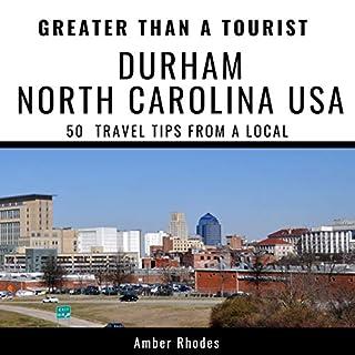 Greater Than a Tourist - Durham, North Carolina, USA cover art