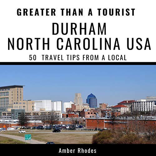 Greater Than a Tourist - Durham, North Carolina, USA     50 Travel Tips from a Local              De :                                                                                                                                 Amber Rhodes,                                                                                        Greater Than a Tourist                               Lu par :                                                                                                                                 Marcus Litch                      Durée : 54 min     Pas de notations     Global 0,0