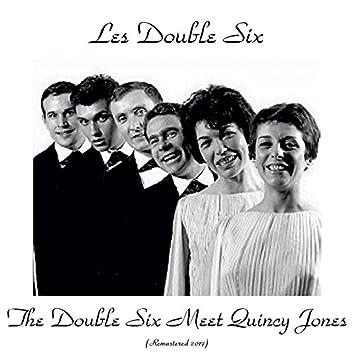 The Double Six Meet Quincy Jones (Remastered 2017)