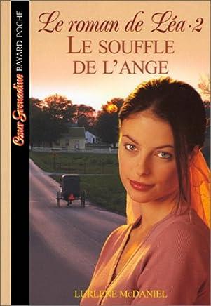 Le roman de Léa Tome 2 : Le souffle de lange