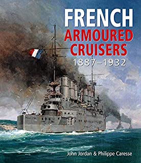 French Armoured Cruisers 1887–1932