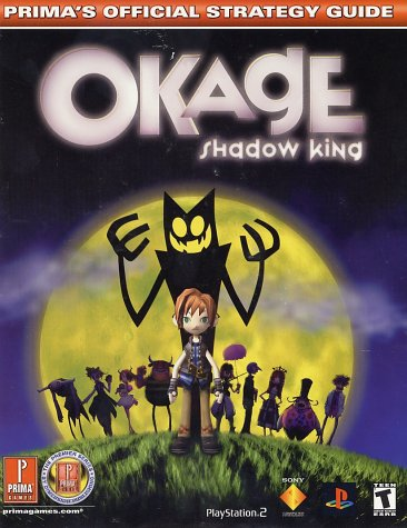 Okage Shadow King: Prima's Official Strategy Guide