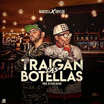 Traigan Las Botellas