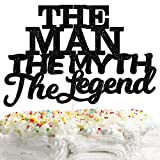 The Man The Myth The Legend Cake Topper Decorations Dad Birthday Theme Happy Father's Day Party...