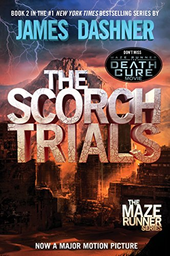 The Scorch Trials (Maze Runner, Book Two) (Maze Runner Trilogy)