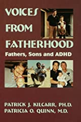 Voices From Fatherhood: Fathers Sons & Adhd Kindle Edition
