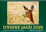 Wandkalender UNSERE JAGD 2020: Der Kalender für Jäger und andere Naturfreunde