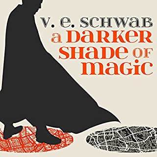 A Darker Shade of Magic     A Darker Shade of Magic, Book 1              Written by:                                                                                                                                 V. E. Schwab                               Narrated by:                                                                                                                                 Steven Crossley                      Length: 11 hrs and 34 mins     82 ratings     Overall 4.3