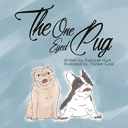The One Eyed Pug  By  cover art