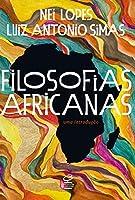 Filosofias africanas: Uma introdução