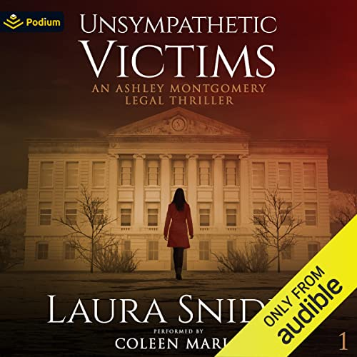 Unsympathetic Victims Audiobook By Laura Snider cover art
