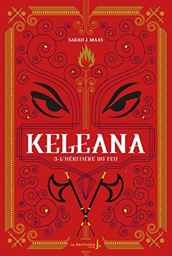 Keleana - tome 3 L'Héritière du feu (03)