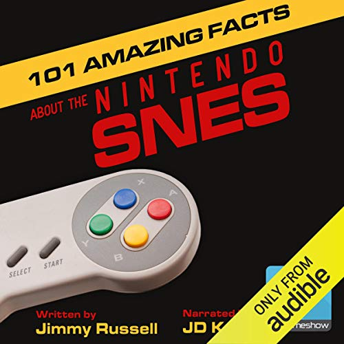 101 Amazing Facts about the Nintendo SNES  By  cover art