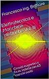 Elettrotecnica e Macchine elettriche  Vol. III: Circuiti magnetici e f.e.m. indotta con 63 esercizi svolti