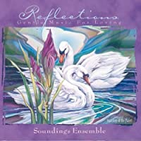 Reflections - Gentle Music for Loving