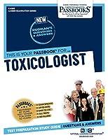 Toxicologist (Career Examination)