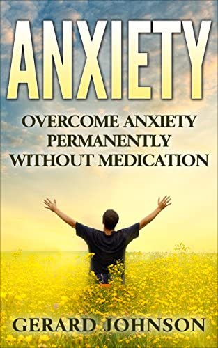 Anxiety Overcome Anxiety Permanently Without Medication overcome anxiety anxiety self help anxiety product image