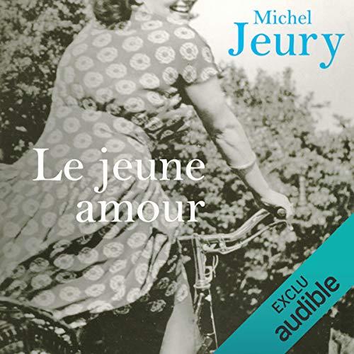 Le jeune amour  audiobook cover art