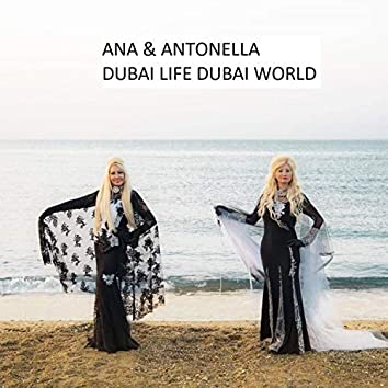 Dubai Life Dubai World